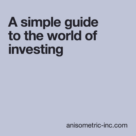 A guide to investing
